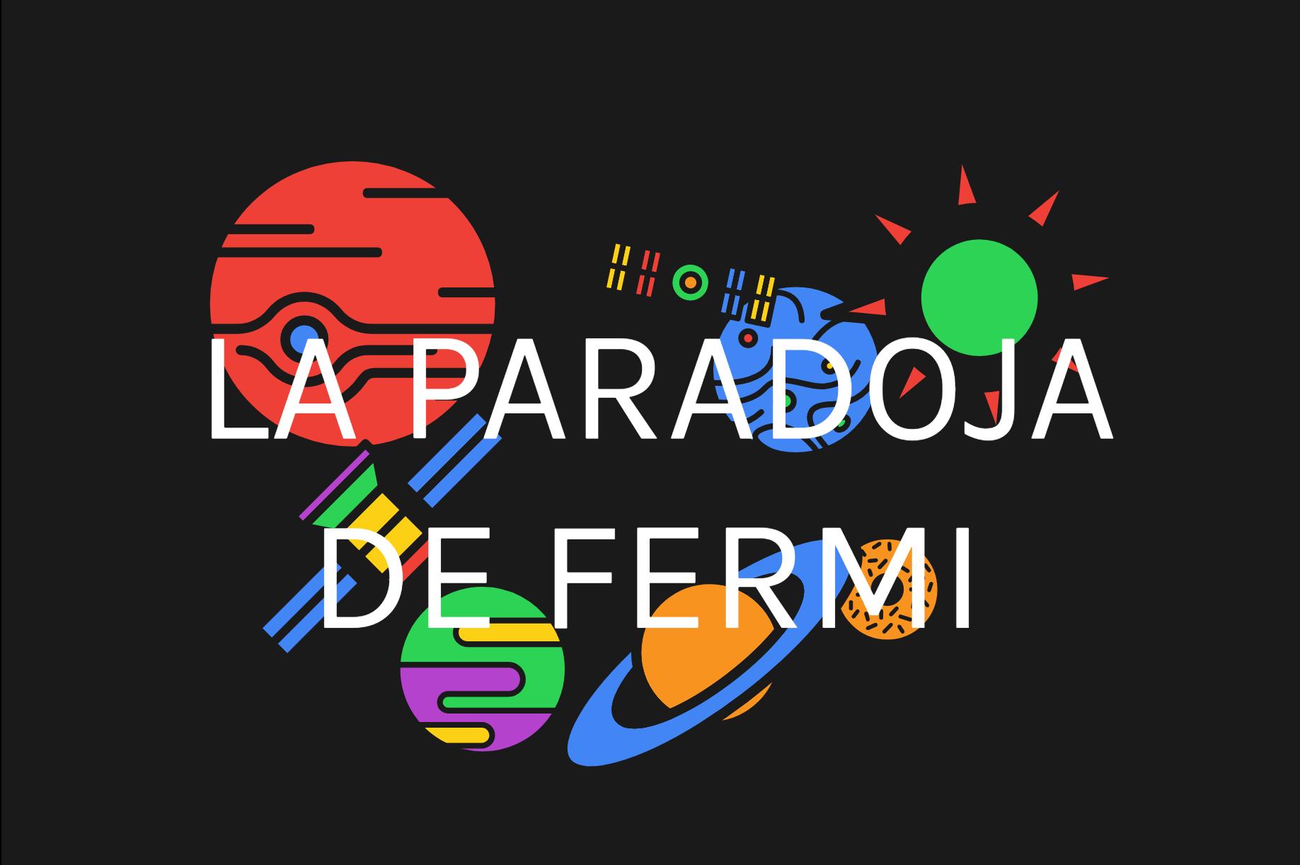 paradoja Fermi