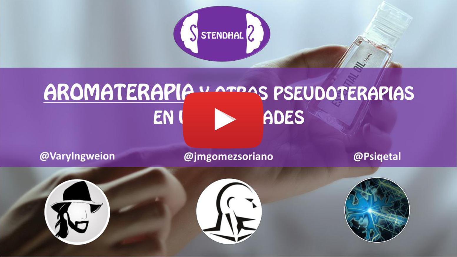 DIRECTO - Aromaterapia y otras pseudoterapias en universidades.