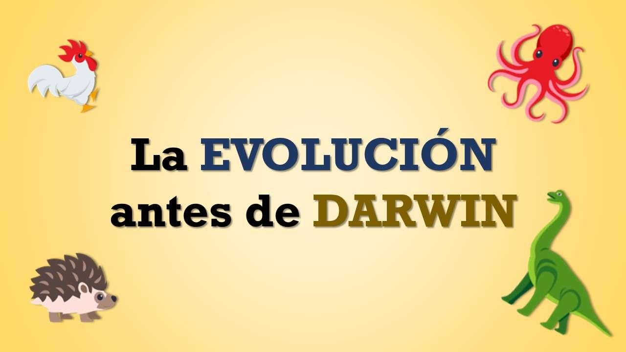 La EVOLUCIÓN antes de DARWIN