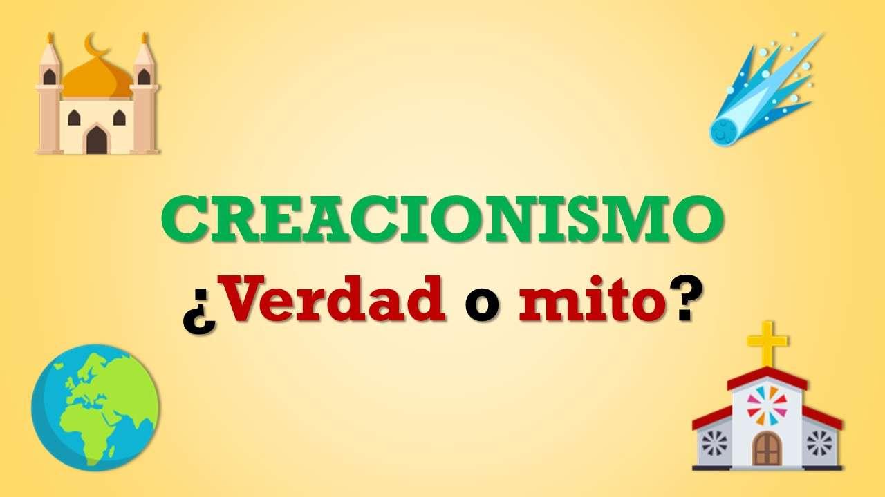 Creacionismo ¿Verdad o mito?