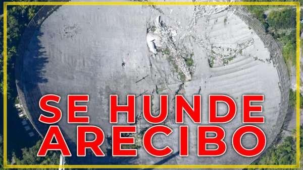 ¿Qué ha pasado con el telescopio de Arecibo?