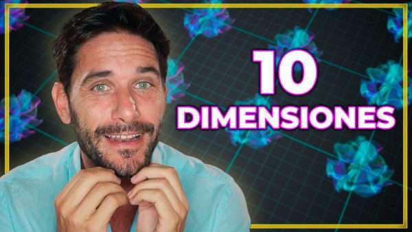 TEORÍA DE CUERDAS ¿Por qué 10 dimensiones?