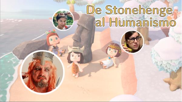 De Stonehenge al Humanismo