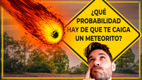¿Qué probabilidad hay de que te caiga un meteorito?